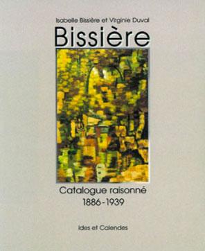 Catalogue Raisonné Bissière t. 1