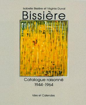 Catalogue Raisonné BIssière t. 2